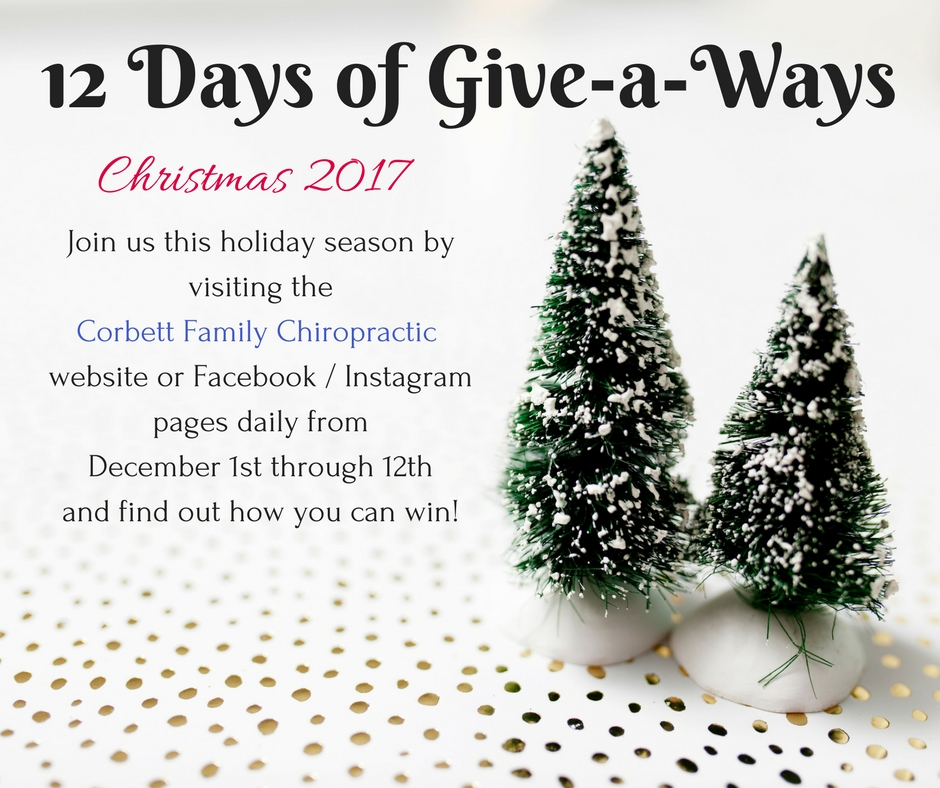 Corbett Family Chiropractic 2017 Holiday: 12 Days of Give-a-Ways